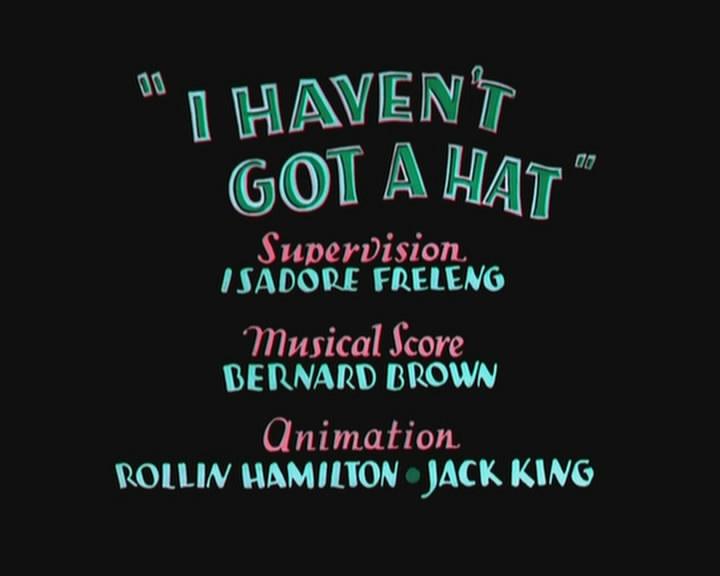 I haven t got a hat ciakhollywood